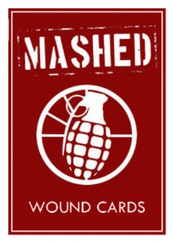 MASHED: Casualty & Wound Cards